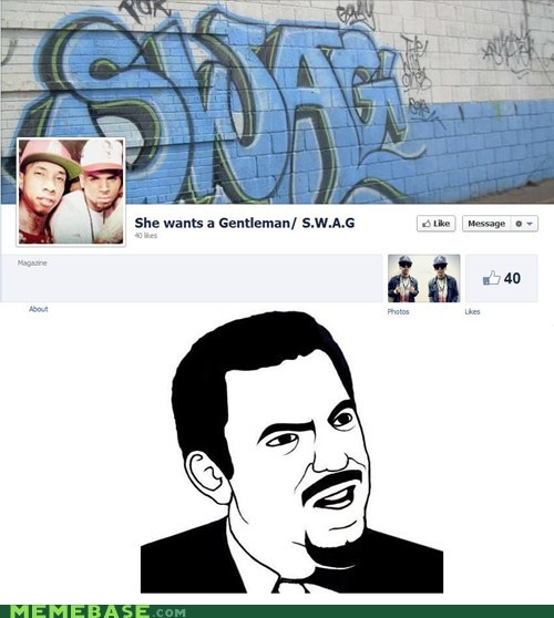gentleman,meaning,Memes,seriously,swag