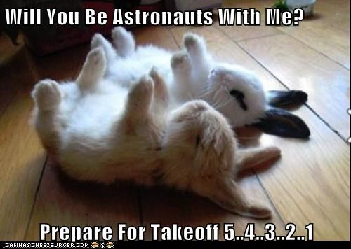 Will You Be Astronauts With Me?  Prepare For Takeoff 5..4..3..2..1