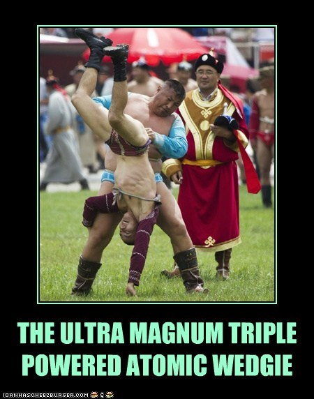 THE ULTRA MAGNUM TRIPLE POWERED ATOMIC WEDGIE