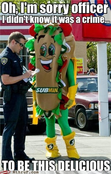arrested,bacon,g rated,monday thru friday,police,Subman,Subway,ticket