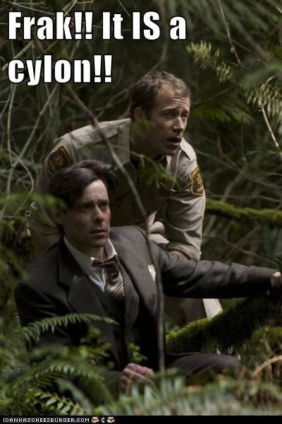 Frak!! It IS a cylon!!