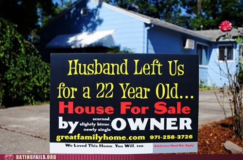 adulterers,cheated on,house for sale,need not apply