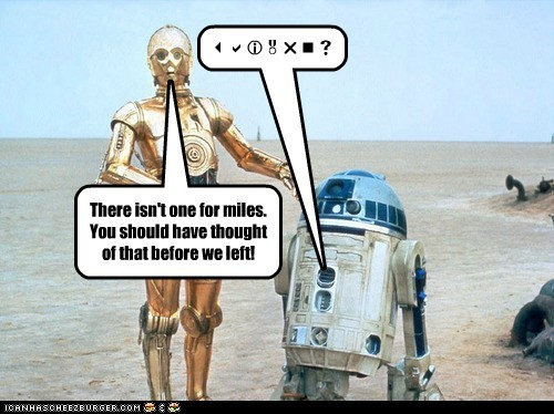 bathroom,c3p0,complaining,miles,r2d2,should have,star wars