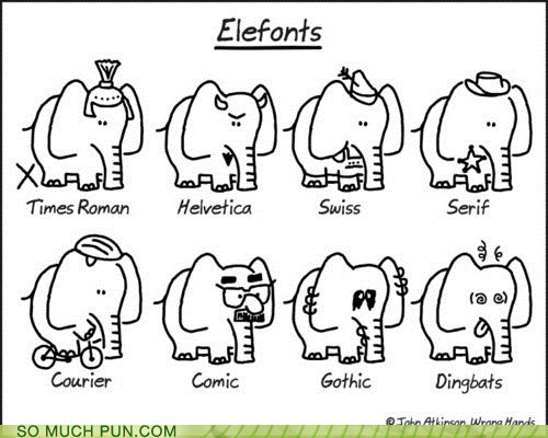 elephant,elephants,font,Hall of Fame,literalism,similar sounding,suffix