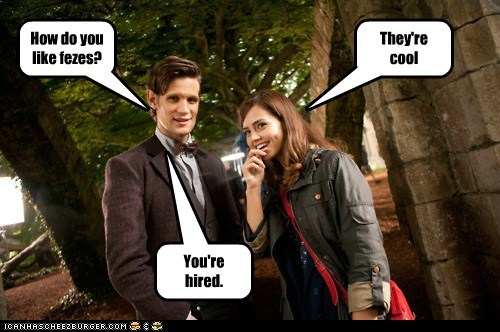 companion,fezzes are cool,hired,jenna-louise coleman,Matt Smith,new,the doctor