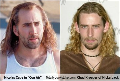 "Nicolas Cage in ""Con Air"" Totally Looks Like Chad Kroeger of Nickelback"