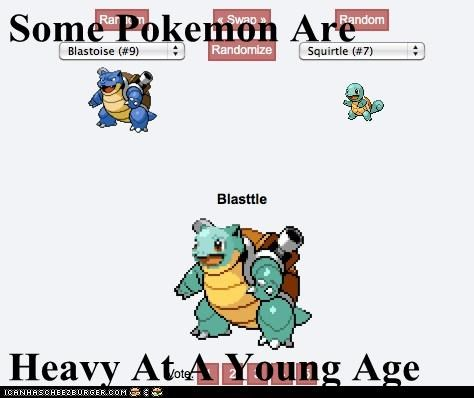 Some Pokemon Are  Heavy At A Young Age