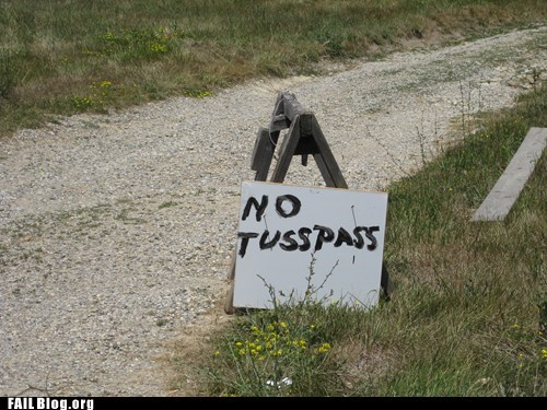 Tusspassing FAIL