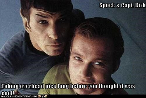 Spock & Capt. Kirk  Taking overhead pics long before you thought it was cool!