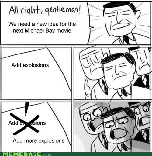 Aliens,explosions,Michael Bay,Movie,the internets