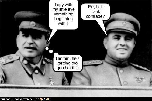 game,I Spy,stalin,tank