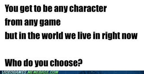 Video Games: Sam Fisher? Mad Moxxi? Mario?