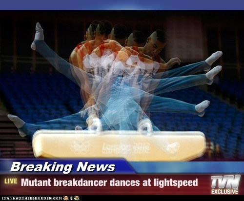 Breaking News - Mutant breakdancer dances at lightspeed