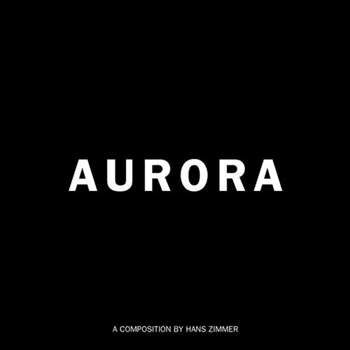 Hans Zimmer's Aurora Tribute of the Day