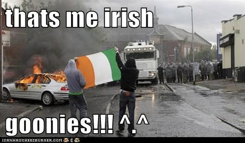 thats me irish  goonies!!! ^.^