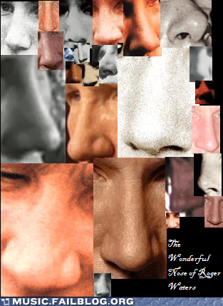 nose,pink floyd,Roger Waters