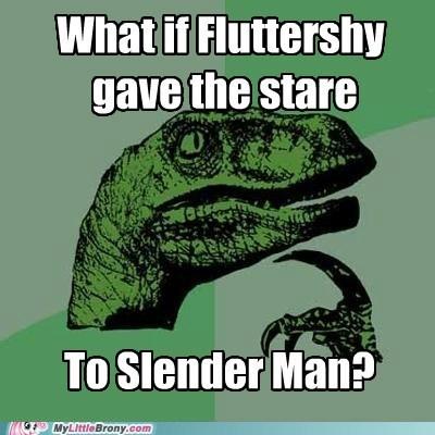 fluttershy,meme,philosoraptor,slender man,stare