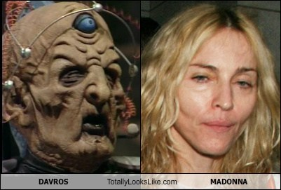 DAVROS (Doctor Who) Totally Looks Like MADONNA