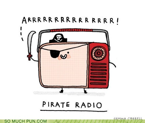 double meaning,literalism,Pirate,pirate radio,radio