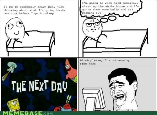 Rage Comics: Story of My Life...