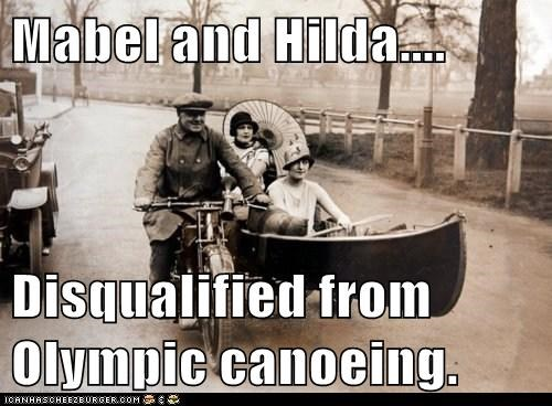 Mabel and Hilda....  Disqualified from Olympic canoeing.