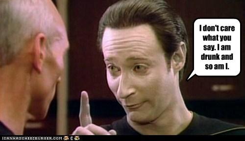 brent spiner,Captain Picard,data,drunk,i dont care,patrick stewart,Star Trek,the next generation