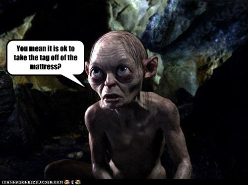 are you sure,gollum,Lord of the Rings,mattres,ok,Sméagol,tag