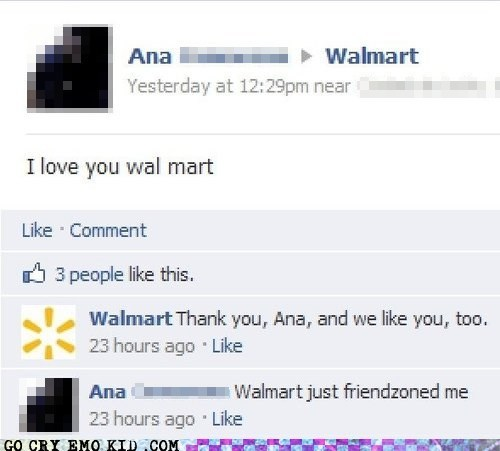 facebook,forever alone,friendzoned,Walmart
