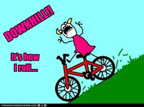 DOWNHILL!!