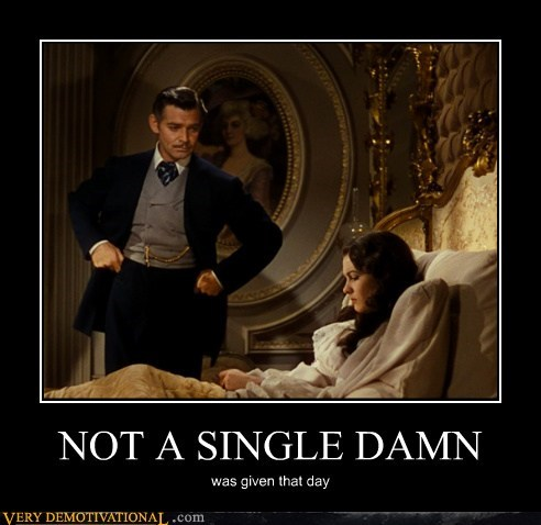 damn,gone with the wind,hilarious,single