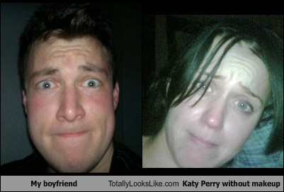 My Boyfriend Totally Looks Like Katy Perry Without Makeup