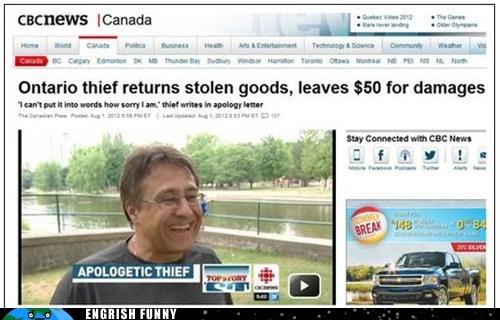 apologetic thief,burglar,Canada,canada eh,engrish funny,g rated,ontario,sorry