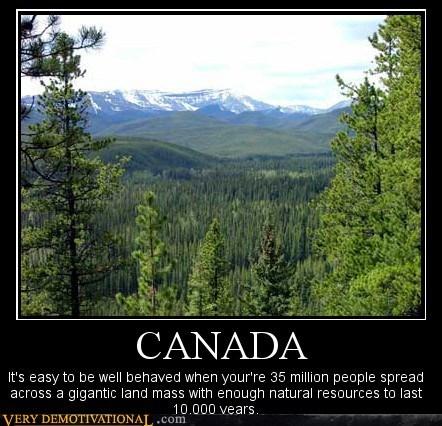 Canada,hilarious,natural,nice