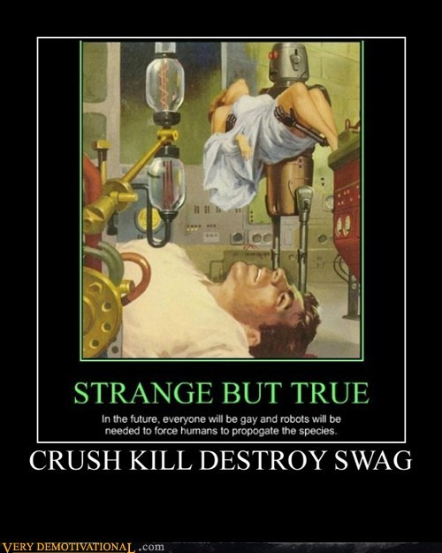 CRUSH KILL DESTROY SWAG