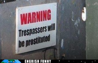 Trespassing is a Missdemeanor