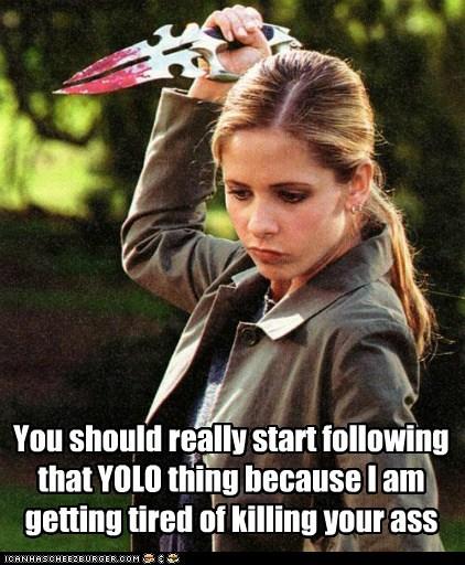 buffy summers,Buffy the Vampire Slayer,following,killing,Sarah Michelle Gellar,stab,tired,yolo