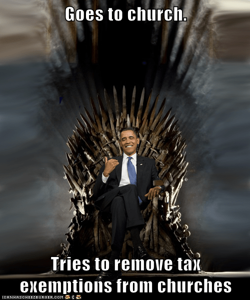 Goes to church.  Tries to remove tax exemptions from churches