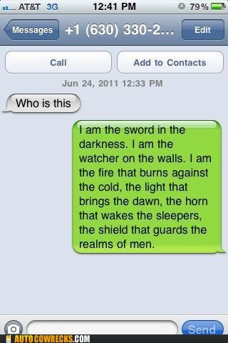I Hate It When I Accidentally Text the Night's Watch