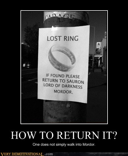 hilarious,Lord of the Rings,lost ring,mordor
