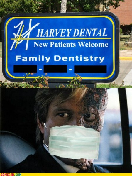 batman,dentists,From the Movies,harvey dent,sign,two face