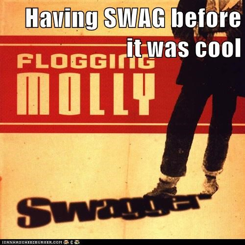 Having SWAG before it was cool