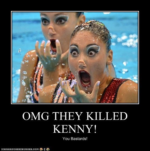OMG THEY KILLED KENNY!
