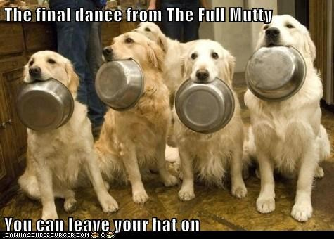 The final dance from The Full Mutty  You can leave your hat on