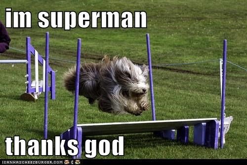 im superman  thanks god