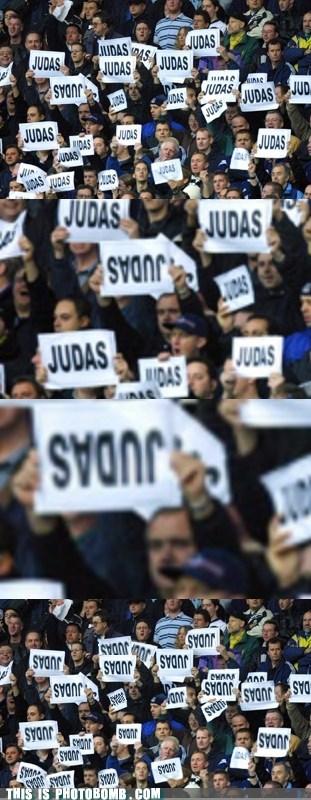 fans,judas,Reframe,sign