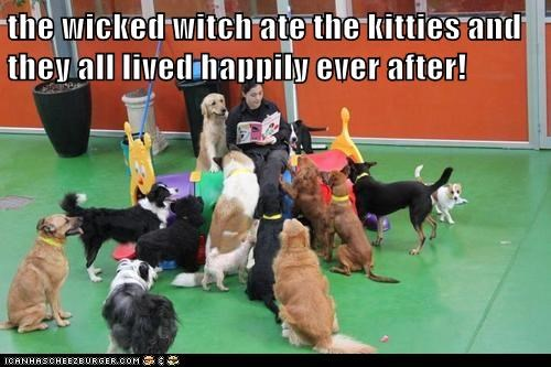 the wicked witch ate the kitties and they all lived happily ever after!