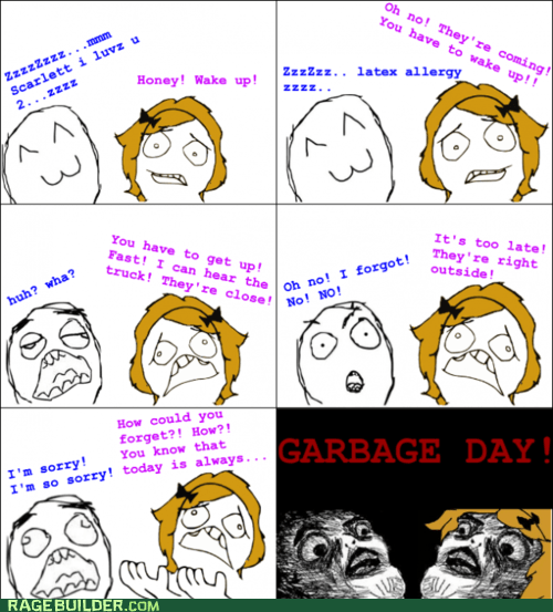 Rage Comics: Quickly, to the Cans!
