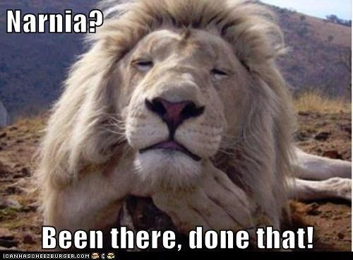 been there,bored,cs lewis,c.s.lewis,done that,lion,narnia