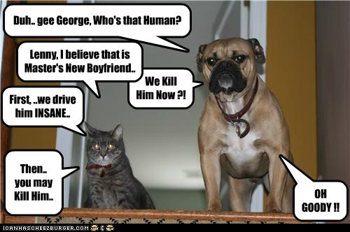 Duh.. gee George, Who's that Human?