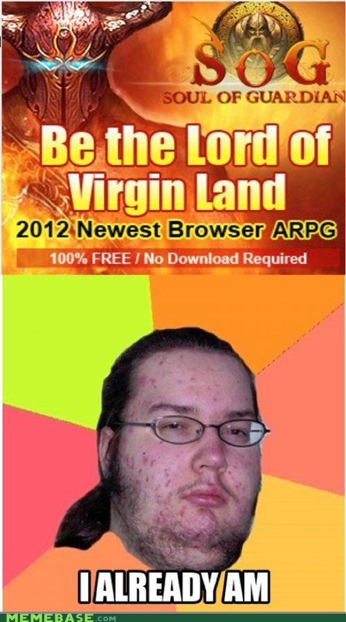 Lord Virgin!